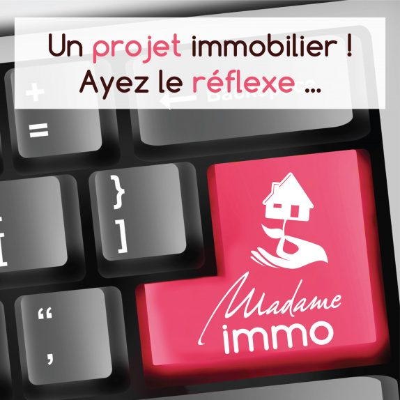 1 MADAME Immobilier projet immobilier